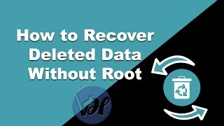 How to Recover Deleted Files From Android Phone Without Root