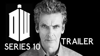 Doctor Who Series 10 Trailer:
