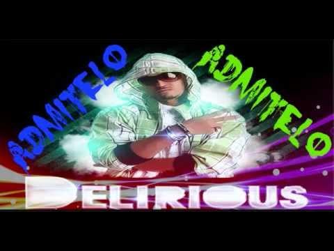 admitelo delirious