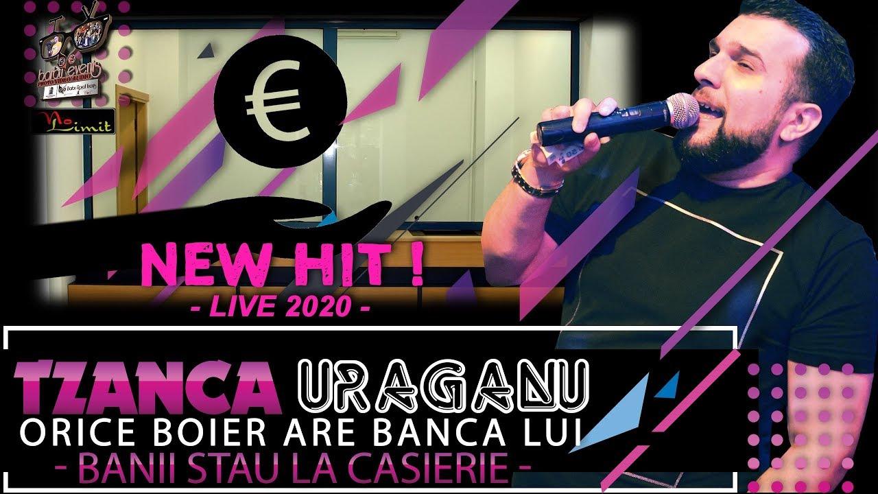 Tzanca Uraganu ❌ Orice boier are banca lui NEW HIT 2020 (Banii stau la casierie)@NL By BarbuEvents