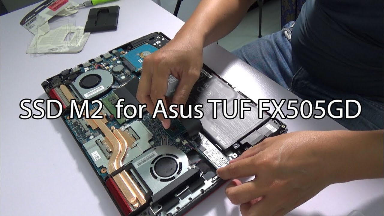 How to add an ssd m2 drive for Asus TUF FX 505GD BQ324T gamming laptop