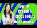 How To Create A Facebook Ad In Less Than 3 Minutes