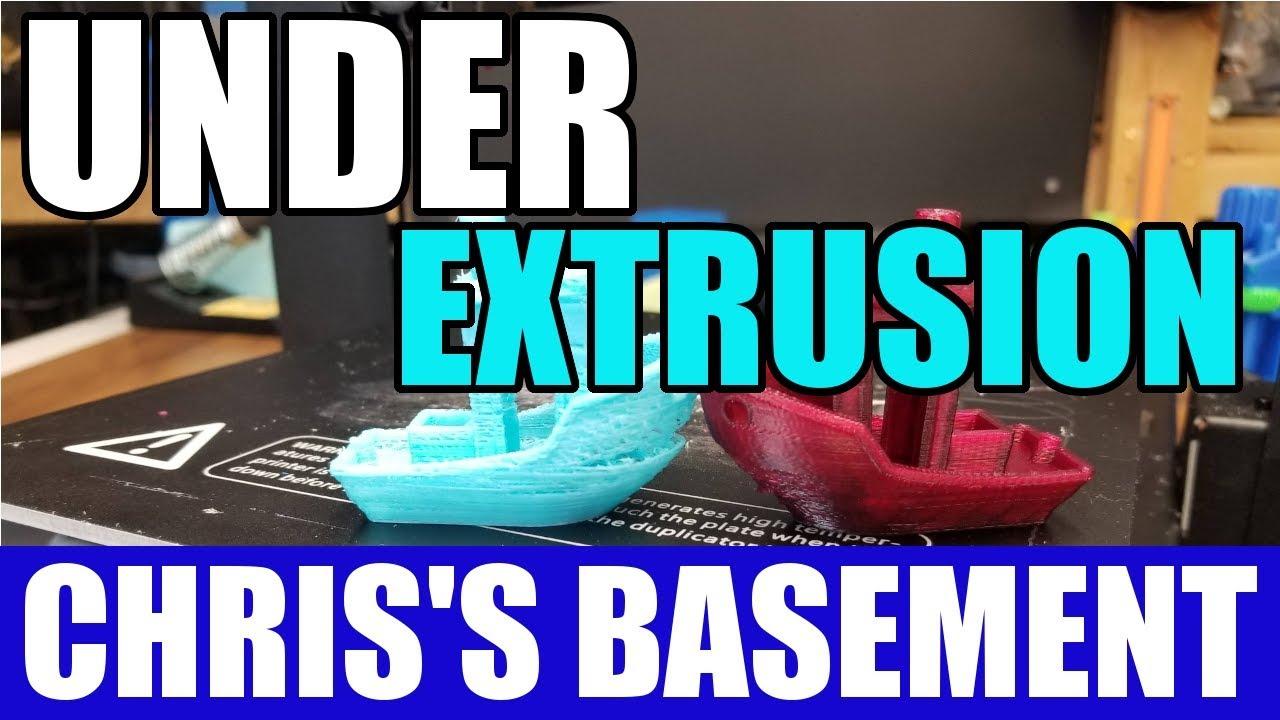 Under Extrusion - 3D Printer Troubleshooting - Chris's Basement