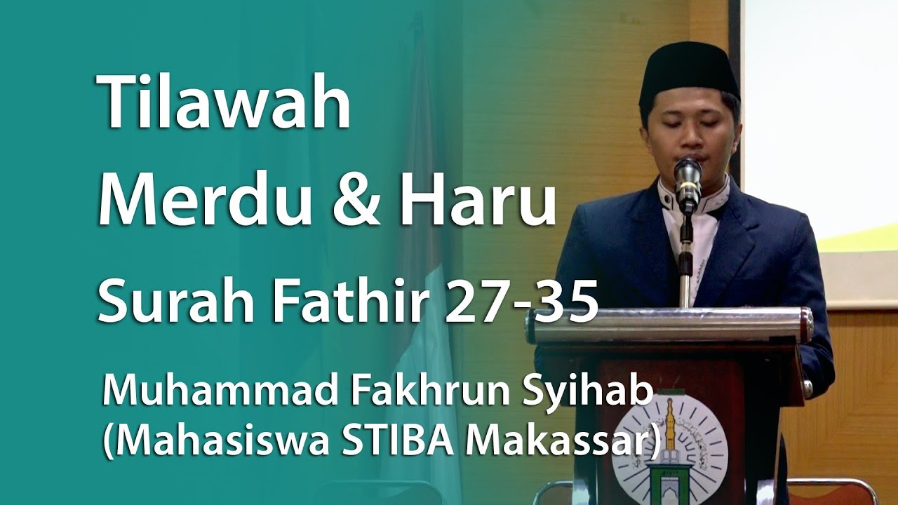 Download Murattal : Tilawah Merdu & Haru Surah Fathir 27 35