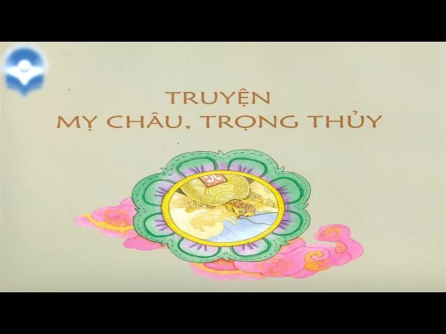 [VIDEO] Truyền thuyết Trọng Thủy Mỵ Châu