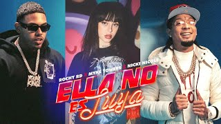 Rochy RD x Myke Towers x Nicki Nicole - Ella No Es Tuya (Remix)