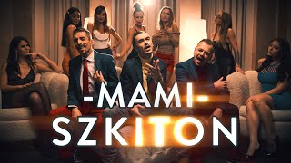 SzkiTon - MAMI (OFFICIAL MUSIC VIDEO)