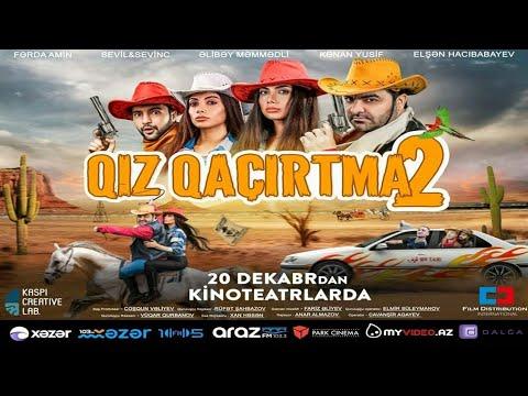 #QizQaçirtma2-trailer azeri film(RK)fragman qizqacirtma2