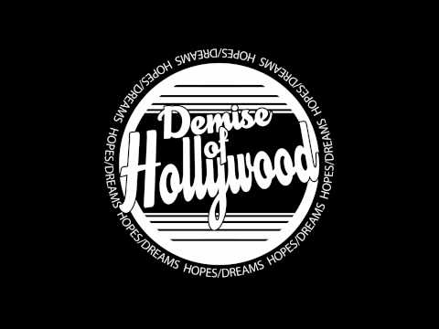 Matthew's Song - Demise Of Hollywood
