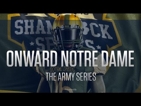 Onward Notre Dame: The Army Series
