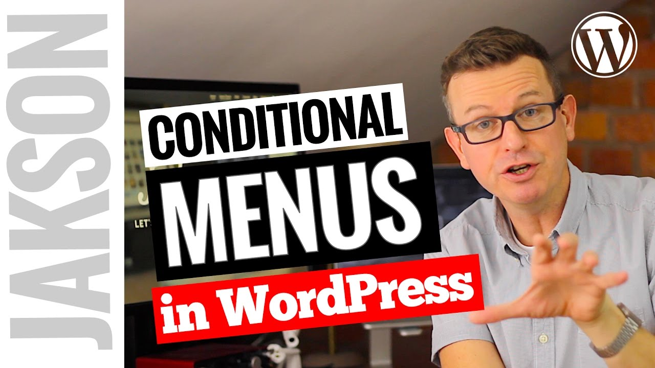 Page Specific Menus - Conditional Menus WordPress Tutorial 2017