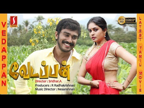 Vedappan Tamil Full Movie 2017 | Exclusive Release Tamil Movie