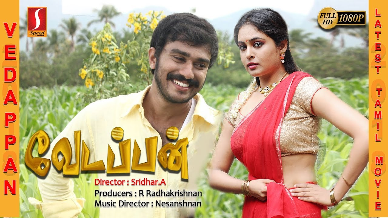 Vedappan Tamil Full Movie 2017 | Exclusive Release Tamil Movie | New Tamil Online Movie | HD 1080