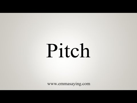 How To Pronounce Pitch