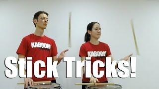 Stick Tricks!