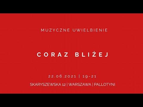 Muzyczne Uwielbienie - 22 czerwca 2021 r.