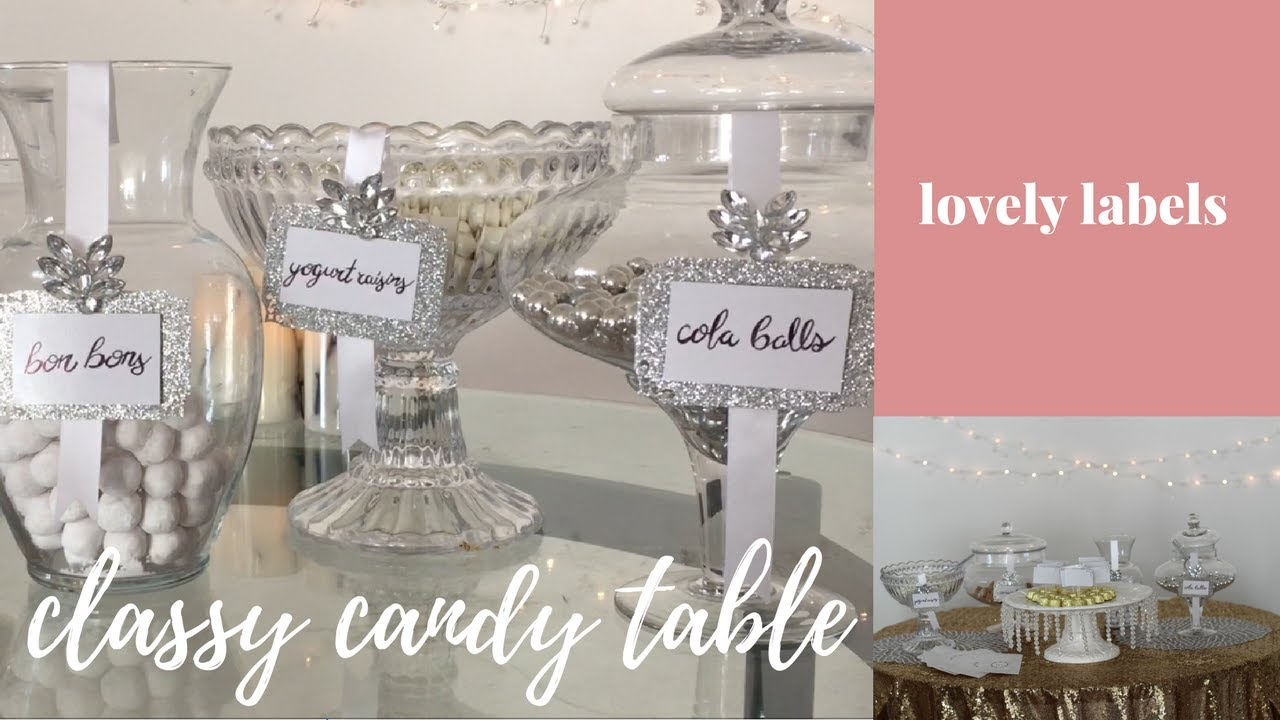 Diy Classy Candy Table Lovely Labels Tutorial Youtube