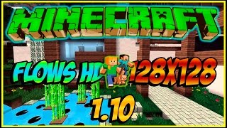 Enseñando Pack de Texturas para Minecraft 1.10 l Flows HD 128X128