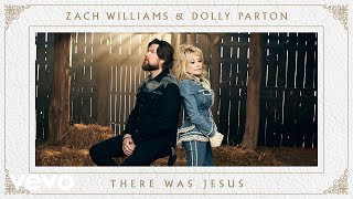 Zach Williams, Dolly Parton - There Was Jesus (Official Music Video)