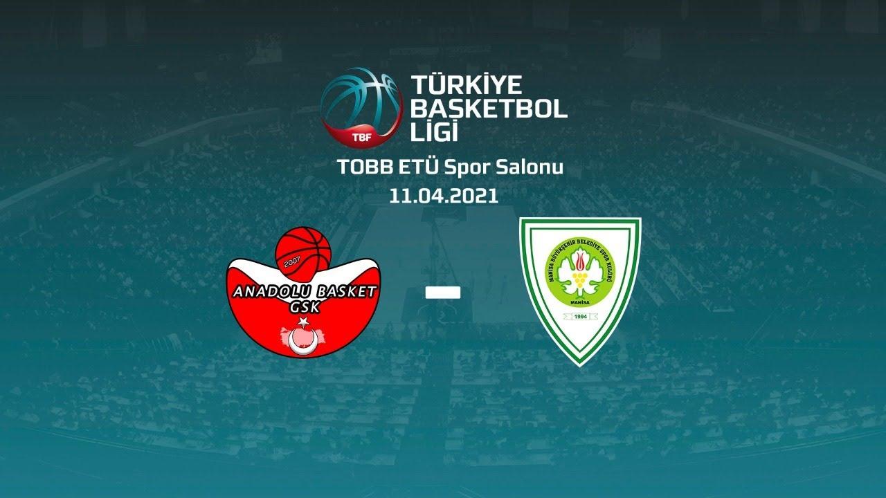 Ankara Anadolu Basket – Manisa Büyükşehir Belediye Spor TBL 26.Hafta