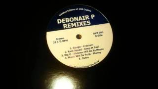 Big O - Shmoov Wit Da Ruffness (Debonair P Remix)