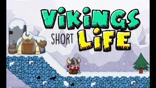 VIKINGS SHORT LIFE GAME WALKTHROUGH
