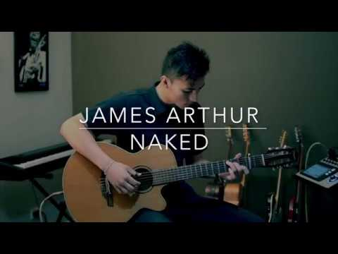 James Arthur - Naked - (Fingerstyle Guitar)