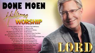Worship Songs Of Don Moen Greatest Ever 2021 - Top 100 Don Moen Praise and Worship Songs Of All Time
