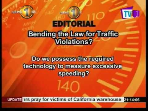 News1st Editorial:Bending the law for traffic violations?