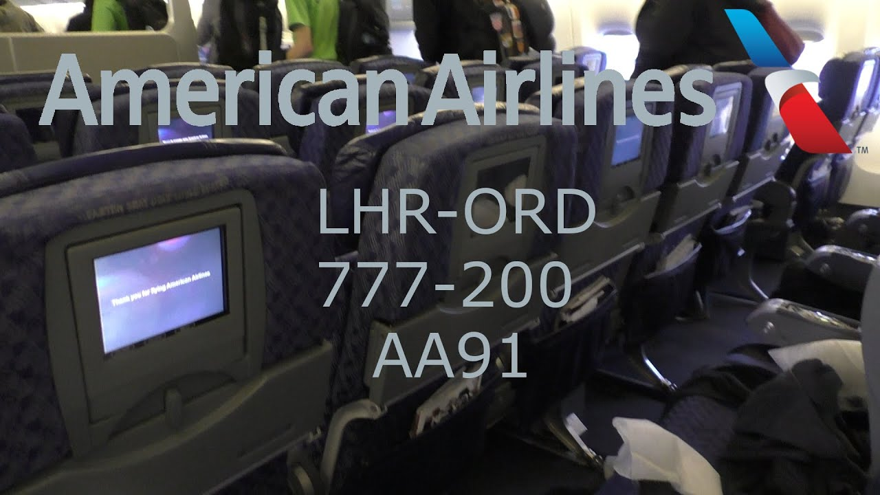 TRIP REPORT I American Airlines Economy Class I 777-200 I LHR-ORD ...