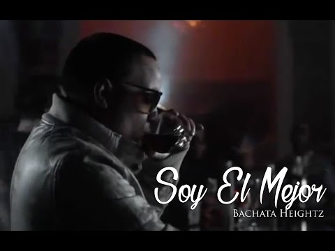 Bachata Heightz - Soy El Mejor (Official Music Video)