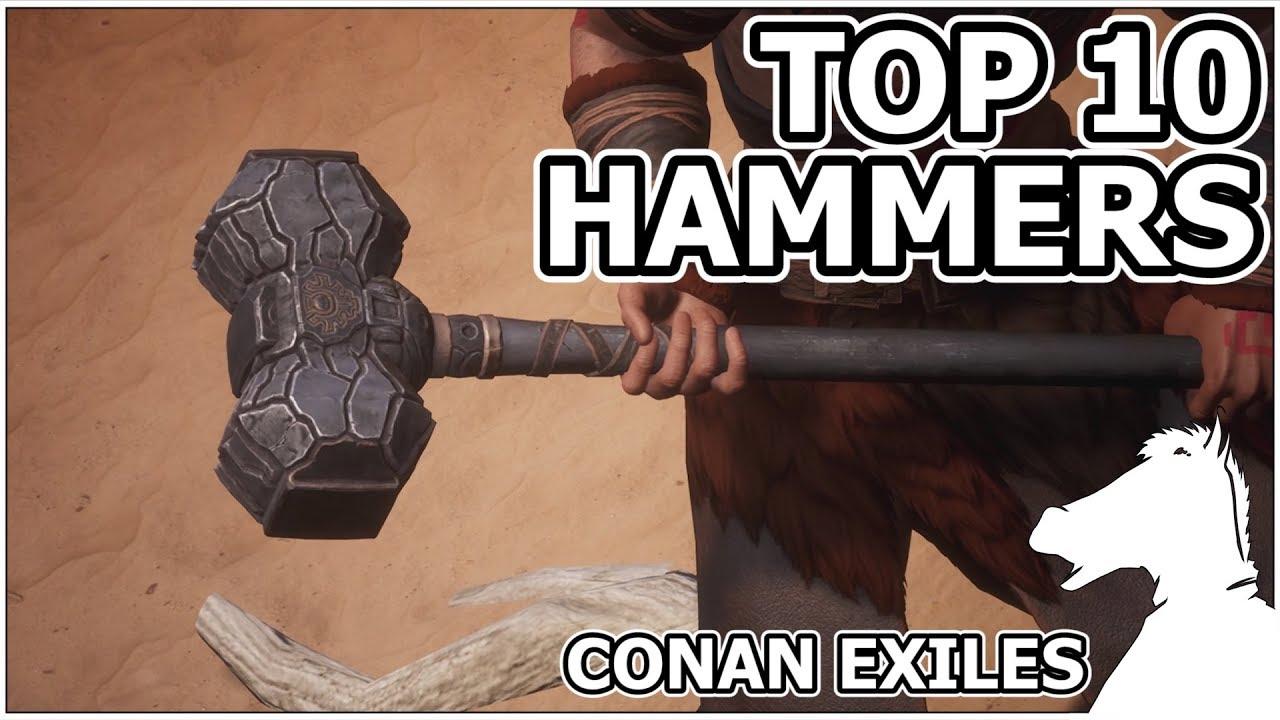 Conan Exiles Best Weapon 2020 TOP 10   Hammers   CONAN EXILES   YouTube