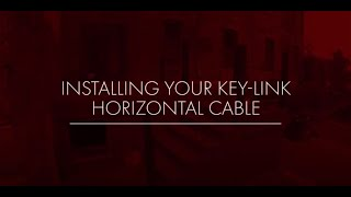 Installing Key-Link Horizontal Cable