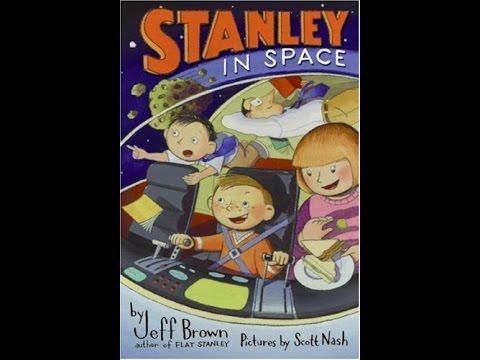 flat stanley #3 - stanley in space - chapters 4-6 - jeff brown - read-aloud