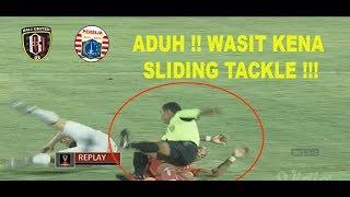 Download Video Kartu Kuning ! Wasit Jatuh Kena Sliding Tackle Persija vs Bali United 2018 Piala Presiden MP3 3GP MP4