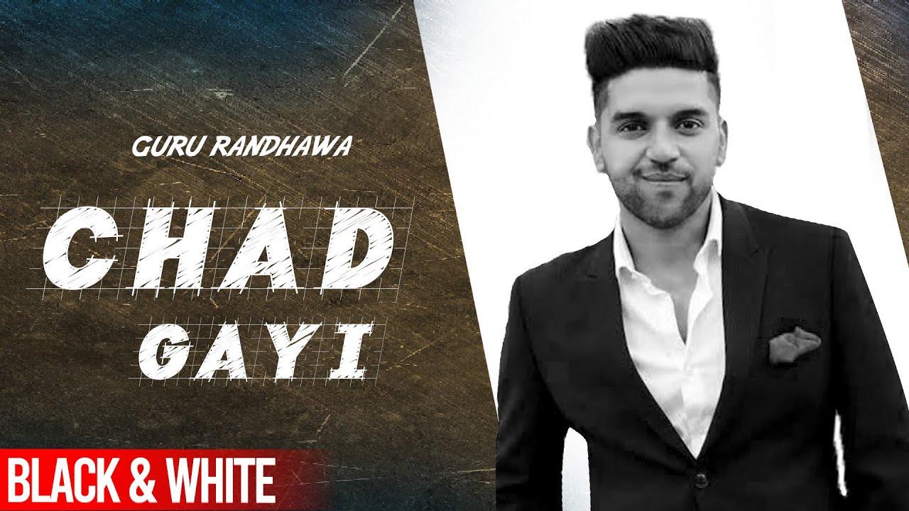Chhad Gayi (Official B&W Video) | Guru Randhawa | Speed Records