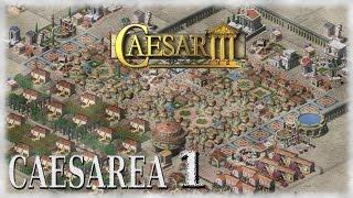 Caesar III - Rescatando un Clásico - Caesarea #1 - en español