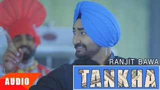 Tankha (Full Audio Song) | Ranjit Bawa | Desi Routz | Punjabi Audio Song Collection | Speed Records