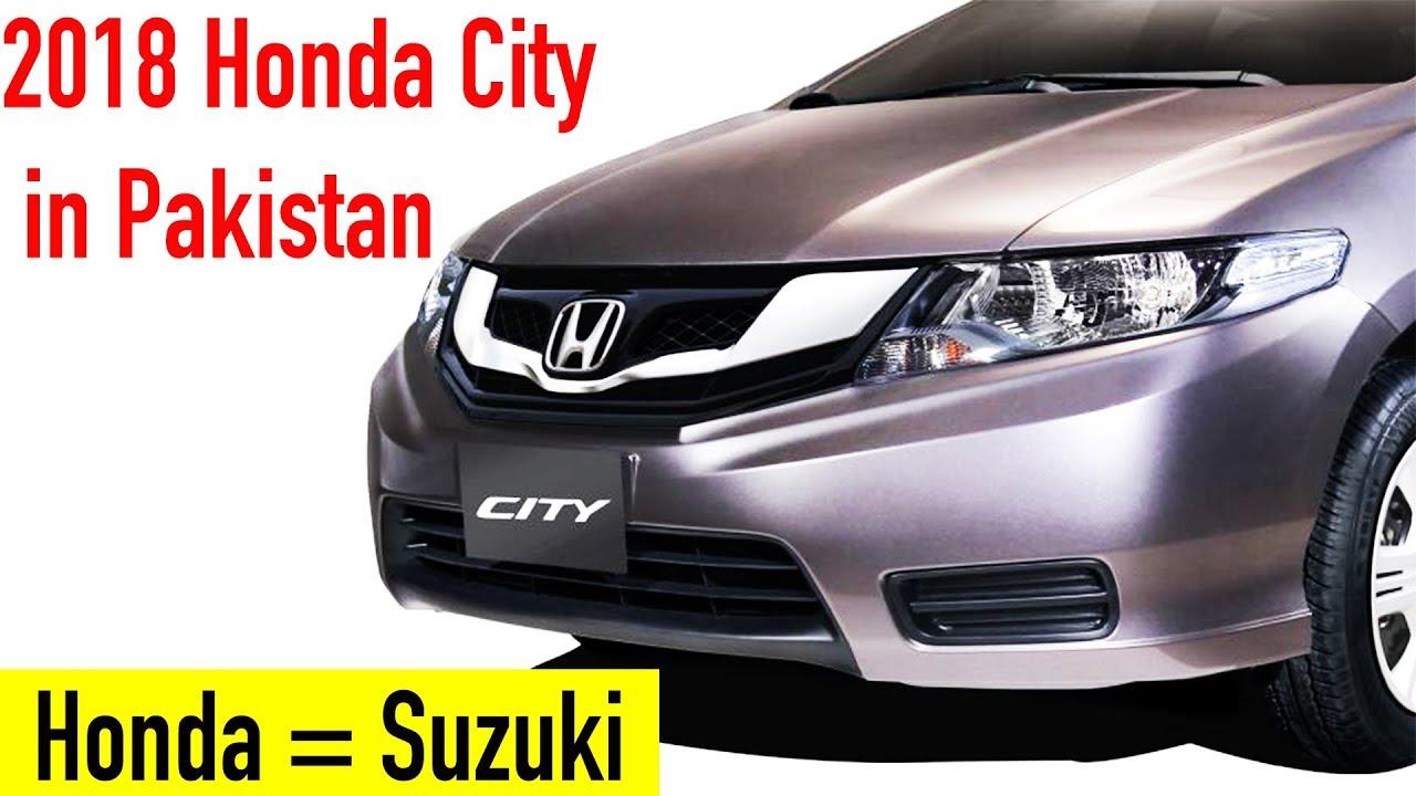 2018 Honda City In Pakistan Youtube