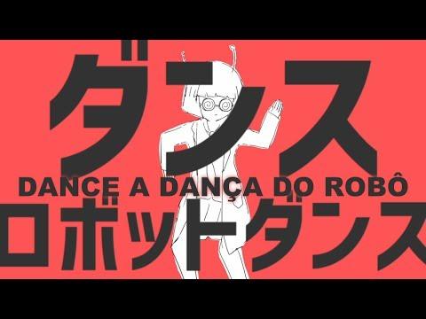 【Vocaloid】Dance Robot Dance - Hatsune Miku【Legenda PT-BR】