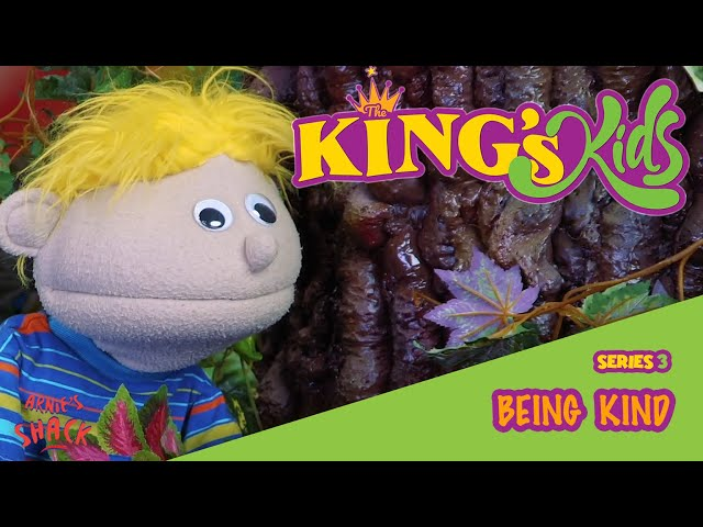 Being Kind – The King's Kids S03E01