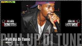 Munga - Pull Up Di Tune [Happy Daze Riddim] June 2012