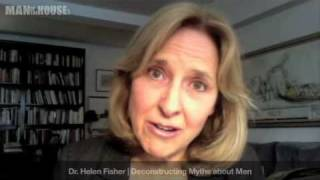 Dr. Helen Fisher: Understanding Men