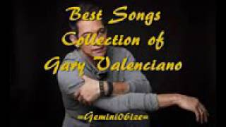 gary valenciano hit songs (nonstop)