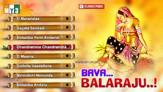 Bava Balaraju | Telangana Folk | Teenmaar Songs |  JUKEBOX