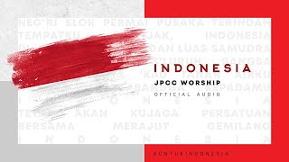 Indonesia (Official Audio) - JPCC Worship