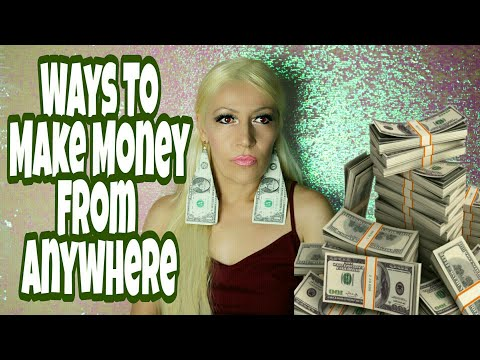 Unusual New Ways To Make Money From Anywhere   Jobs From Home For Fast Money
