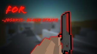 Block Strike - Deagle kills - For -Joshkie- Block Strike