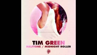 Tim Green - Midnight Roller