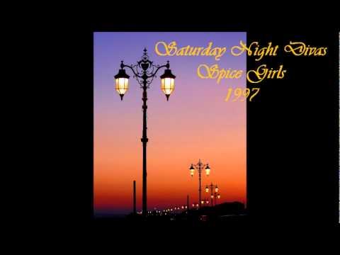 Saturday Night Divas By Spice Girls--High Quality